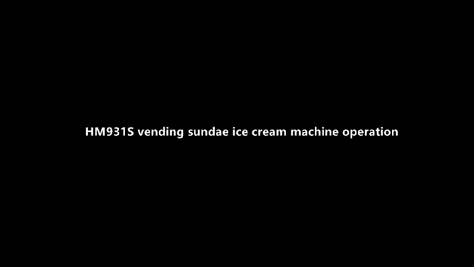 New product launch: HM931S vending Sundae ice cream machine